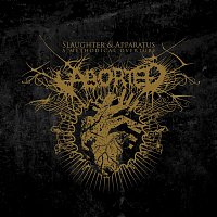Aborted – Slaughtered Apparatus - A Methodical Overture