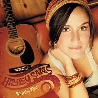 Hayley Sales – What You Want