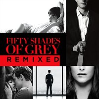 Různí interpreti – Fifty Shades Of Grey Remixed