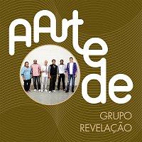 Grupo Revelacao – A Arte De Grupo Revelacao [Live]