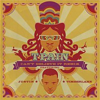 T-Pain, Justin Timberlake – Can't Believe It Remix
