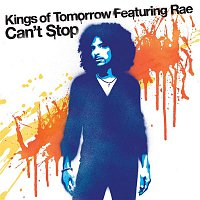 Kings of Tomorrow, Rae – Can't Stop