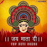 Lalitya Munshaw, Soni Nigam, Richa Sharma, Raghvendra, Anup Jalota, Sadhna Sargam – Jai Mata Di - Top Devi Songs