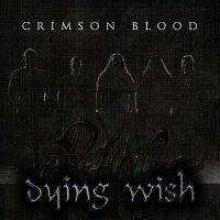 Dying Wish – Crimson Blood