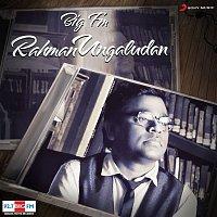 A.R. Rahman, Shakthisree Gopalan – Big FM Rahman Ungaludan