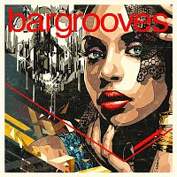 Various Artists.. – Bargrooves Deluxe Edition 2017