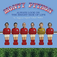 Monty Python – Always Look On The Bright Side Of Life [The Unofficial England Football Anthem]