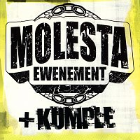 Molesta Ewenement – Molesta + Kumple