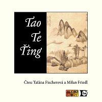 Táňa Fischerová, Milan Friedl – Lao-c': Tao te ťing