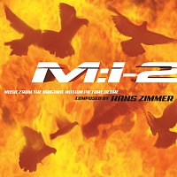 Hans Zimmer – Mission: Impossible 2 [Music from the Original Motion Picture Score]
