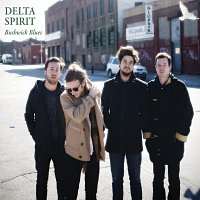 Delta Spirit – Bushwick Blues