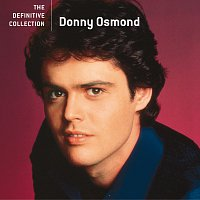 Donny Osmond – The Definitive Collection