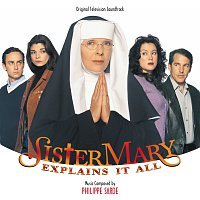 Philippe Sarde – Sister Mary Explains It All [Original Television Soundtrack]