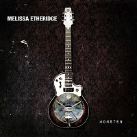 Melissa Etheridge – Monster