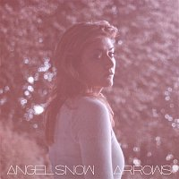 Angel Snow – Arrows