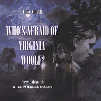 Alex North, Jerry Goldsmith, National Philharmonic Orchestra – Who's Afraid Of Virginia Woolf? [Original Motion Picture Score]