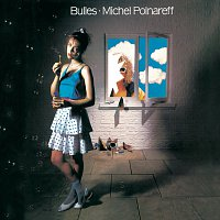 Michel Polnareff – Bulles