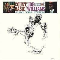 Count Basie, Joe Williams – Just the Blues