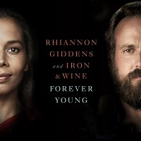 Rhiannon Giddens, Iron & Wine – Forever Young (From NBC's Parenthood)