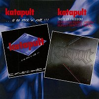 Katapult – ...a co rock'n roll !!! / Taste of Freedom