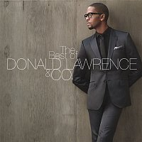 Donald Lawrence – The Best of DONALD LAWRENCE & CO.