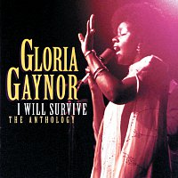 Gloria Gaynor – I Will Survive: The Anthology [Reissue]