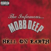 Mobb Deep – Hell On Earth (Explicit)