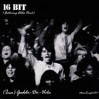 16bit – Ina-Gadda-Da-Vida