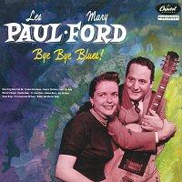 Les Paul, Mary Ford – Bye Bye Blues