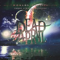 Dead by April – Worlds Collide [Jimmie Strimell Sessions]