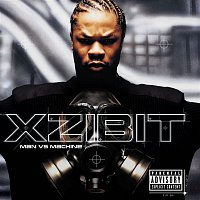 Xzibit – Man VS Machine