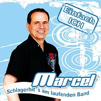Marcel – Einfach ICH