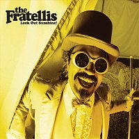 The Fratellis – Look Out Sunshine! [EP]