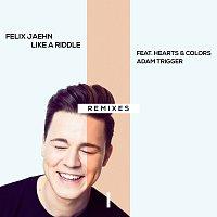 Felix Jaehn, Hearts & Colors, Adam Trigger – Like A Riddle [Remixes]