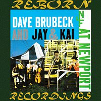 Dave Brubeck, Jay & Kai – Dave Brubeck And Jay & Kai at Newport (HD Remastered)