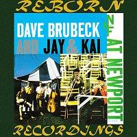 Dave Brubeck, Jay & Kai – Dave Brubeck And Jay & Kai at Newport (HD Remastered)