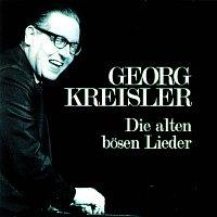Georg Kreisler – Die alten bosen Lieder