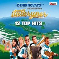 Denis Novato und seine Original Italkryner – 12 Top Hits