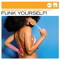 Různí interpreti – Funk Yourself! (Jazz Club)