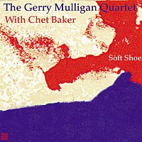 The Gerry Mulligan Quartet – Soft Shoe (with Chet Baker)