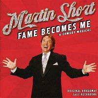 Martin Short – Fame Becomes Me (Original Broadway Cast Recording)