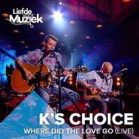 K's Choice – Where Did The Love Go (uit Liefde Voor Muziek) (Live)