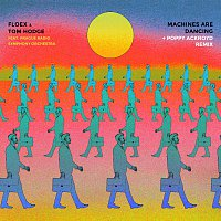 Floex, Tom Hodge, Prague Radio Symphony Orchestra – Machines Are Dancing + Remix