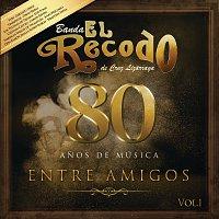 Banda El Recodo De Cruz Lizárraga – 80 Anos De Música Entre Amigos