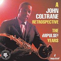 John Coltrane – A John Coltrane Retrospective: The Impulse Years