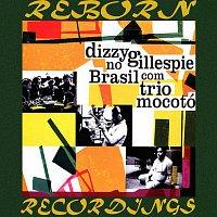 Dizzy Gillespie, Trio Mocotó – Dizzy Gillespie no Brasil com Trio Mocotó (HD Remastered)