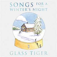 Glass Tiger – Songs For a Winter's Night