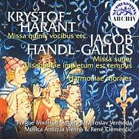Harant, Handl-Gallus: Missa quinis vocibus etc - Harmoniae morales, Missa super