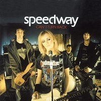 Speedway – Can't Turn Back