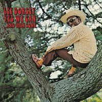 Lee Dorsey – Yes We Can ...And Then Some